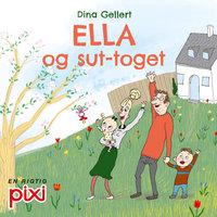 Ella og sut-toget - Dina Gellert