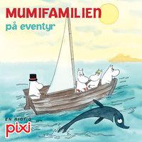Mumifamilien på eventyr - Tove Jansson