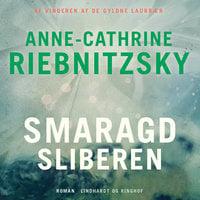 Smaragdsliberen - Anne-Cathrine Riebnitzsky