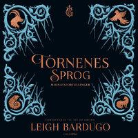 Tornenes sprog - Midnatsfortællinger - Leigh Bardugo