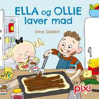 Ella og Ollie laver mad - Dina Gellert