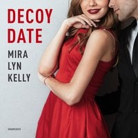 Decoy Date - Mira Lyn Kelly