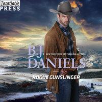 Rogue Gunslinger - B.J. Daniels