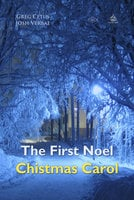 The First Noel Christmas Carol - Greg Cetus