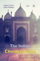 The Indian Christmas Carol - Greg Cetus