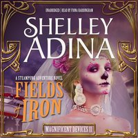 Fields of Iron - Shelley Adina