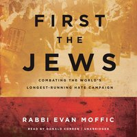 First the Jews - Evan Moffic