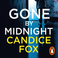 Gone by Midnight - Candice Fox