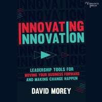 Innovating Innovation - David Morey