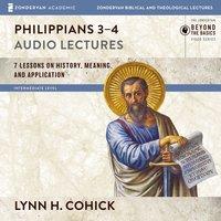 Philippians 3-4: Audio Lectures - Lynn H. Cohick