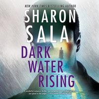 Dark Water Rising - Sharon Sala