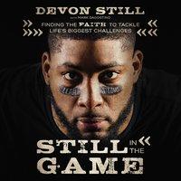 Still in the Game - Devon Still