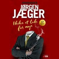 Ikke et lik for mye - Jørgen Jæger