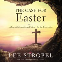 The Case for Easter - Lee Strobel