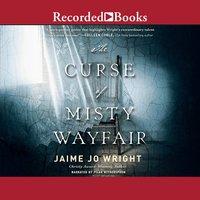 The Curse of Misty Wayfair - Jaime Jo Wright