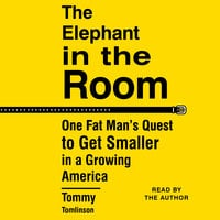 The Elephant in the Room - Tommy Tomlinson