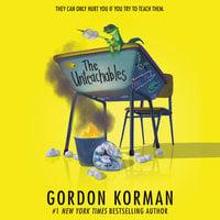 The Unteachables - Gordon Korman