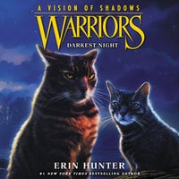 Warriors: A Vision of Shadows #4: Darkest Night - Erin Hunter