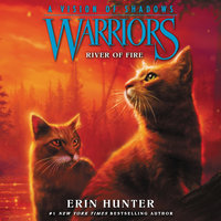 Warriors: A Vision of Shadows #5: River of Fire - Erin Hunter