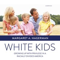 White Kids - Margaret A. Hagerman