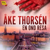 En ond resa - Åke Thorsén