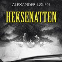 Heksenatten - Alexander Løken