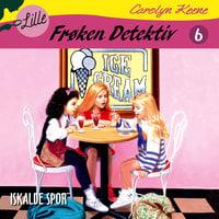 Lille Frøken Detektiv: Iskalde spor - Carolyn Keene