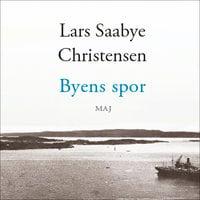 Byens spor - Maj - Lars Saabye Christensen