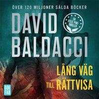 Lång väg mot rättvisa - David Baldacci