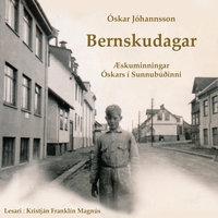 Bernskudagar - Óskar Jóhannsson