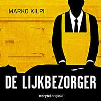 De lijkbezorger - S01E01 - Marko Kilpi