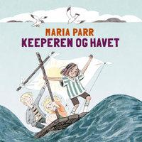 Keeperen og havet - Maria Parr