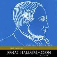 Jónas Hallgrímsson – Ævisaga - Páll Valsson