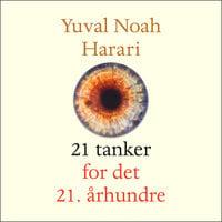 21 tanker for det 21. århundre - Yuval Noah Harari