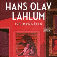 Isbjørngåten - Hans Olav Lahlum
