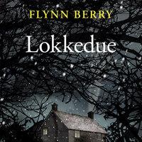 Lokkedue - Flynn Berry