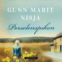 Porselenspiken - Gunn Marit Nisja