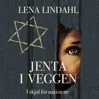 Jenta i veggen - Lena Lindahl