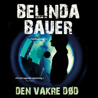 Den vakre død - Belinda Bauer