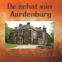 De schat van Aardenburg - Aad Vlag, van van Arenthals
