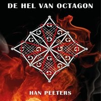 De hel van Octagon - Han Peeters