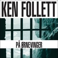 På ørnevinger - Ken Follett