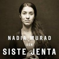 Den siste jenta - Nadia Murad