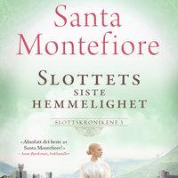 Slottets siste hemmelighet - Santa Montefiore