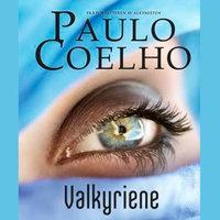 Valkyriene - Paulo Coelho