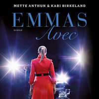 Emmas avec - Mette Anthun, Kari Birkeland