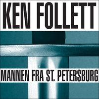 Mannen fra St. Petersburg - Ken Follett