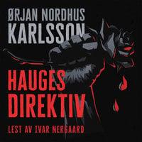 Hauges direktiv - Ørjan Nordhus Karlsson