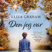 Den jeg var - Eliza Graham
