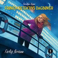 Farlig farvann - Carolyn Keene